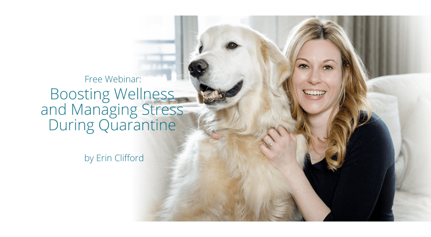 Free Webinar: Boosting Wellness and Managing Stress During Quarantine