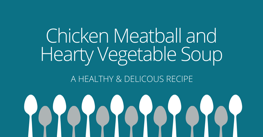 Chicken Meatball and Hearty Vegetable Soup Recipe