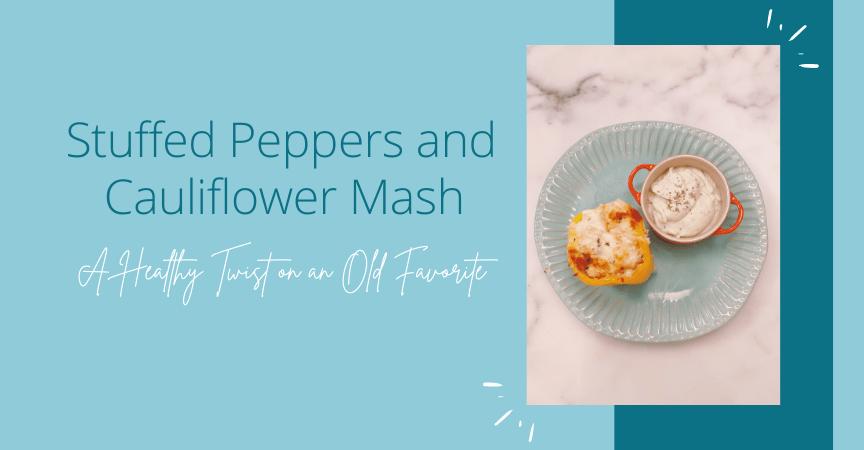 Stuffed Peppers and Cauliflower Mash