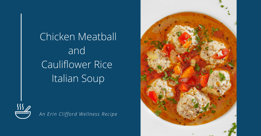 Chicken Meatball and Cauliflower Rice Italian Soup Recipe